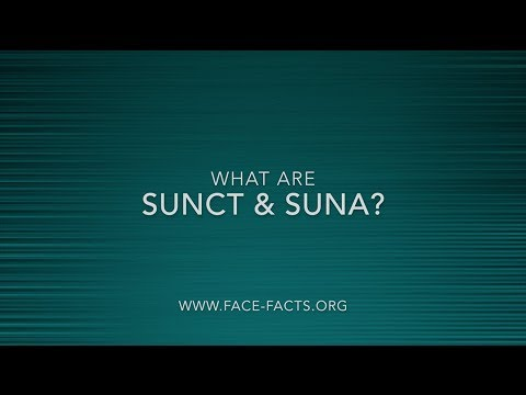 What Are SUNCT and SUNA?