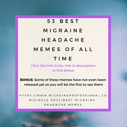 53 Best Migraine Headache Memes of All Time