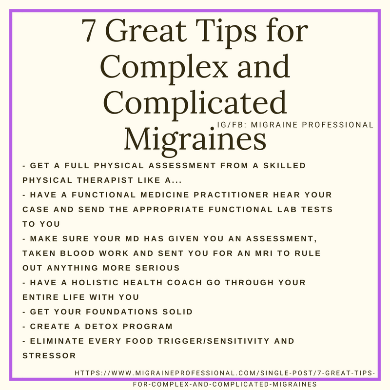 7 Great Tips for Complex and Complicated Migraines Infographic