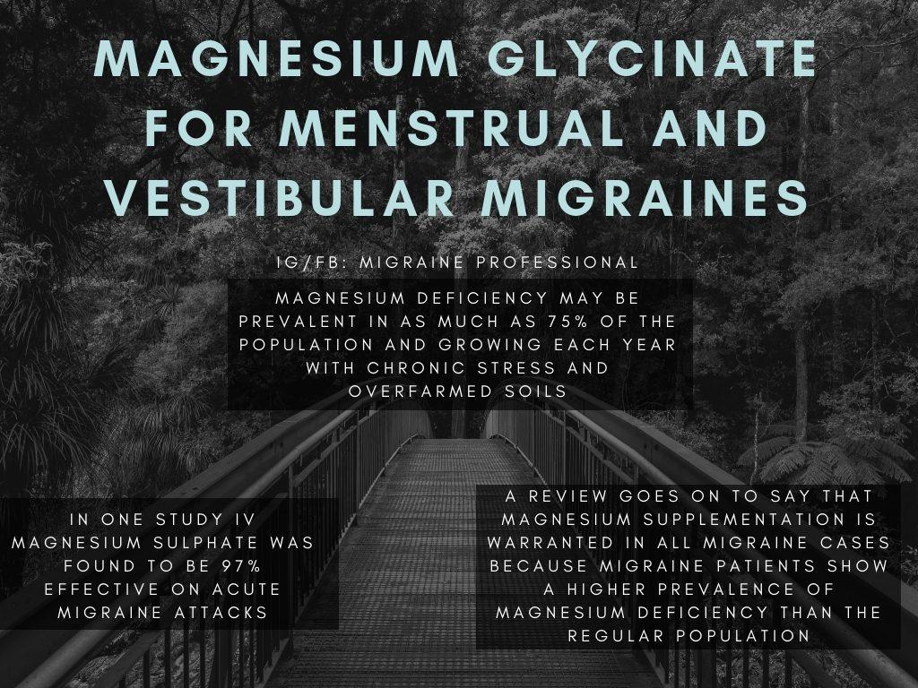 Magnesium Glycinate Menstrual Vestibular Migraines