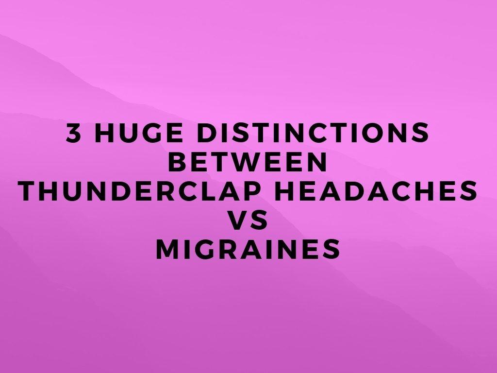 THunderclap headaches vs migraines