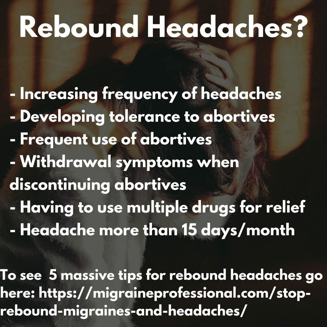 Rebound migraines and headaches